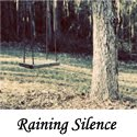 Raining Silence