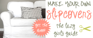 Make your own Slipcovers