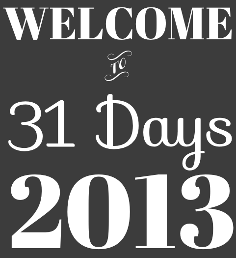 Welcome 31 Days