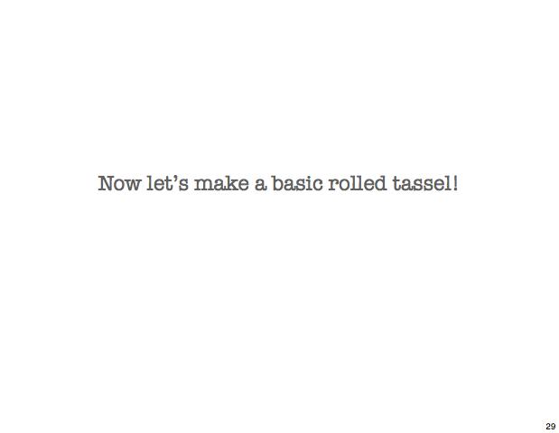 tassel 29