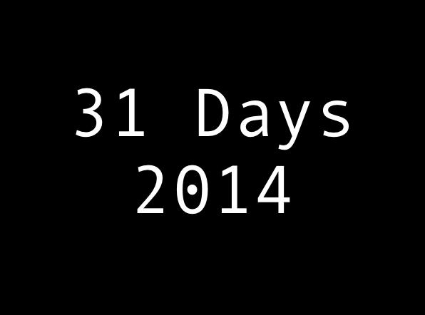 31 Days 2014