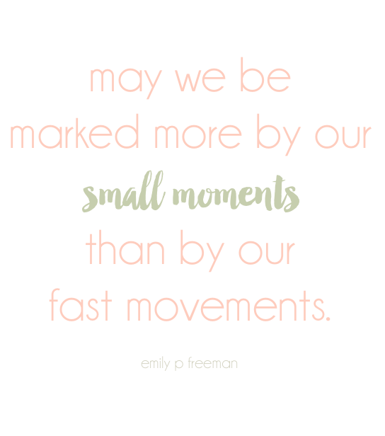 small moments