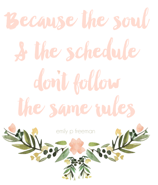 soul & the schedule