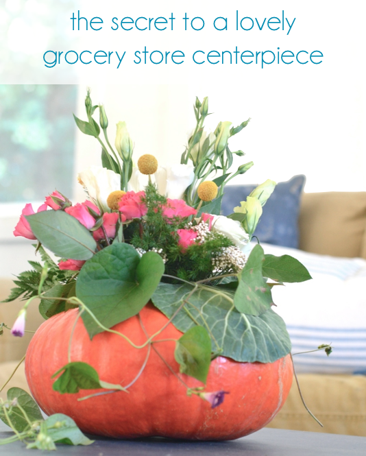 secret to a grocery store centerpiece