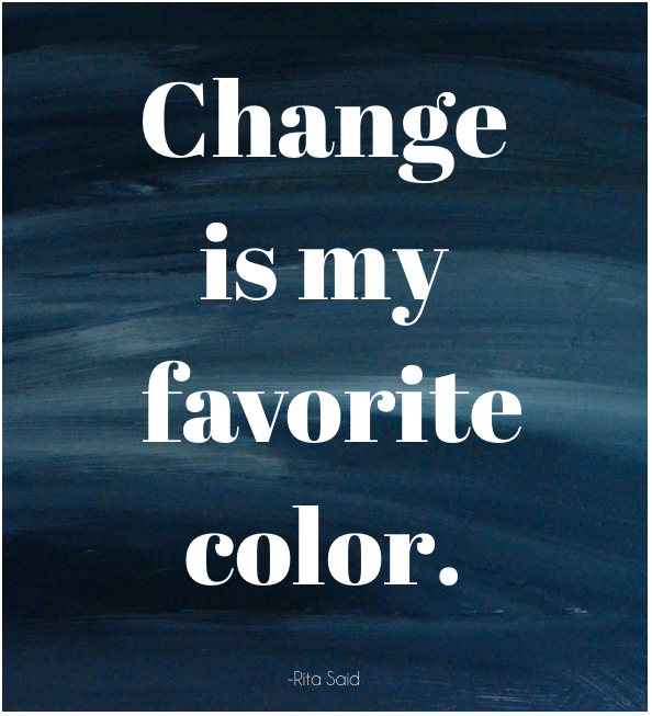 change is my favorite color
